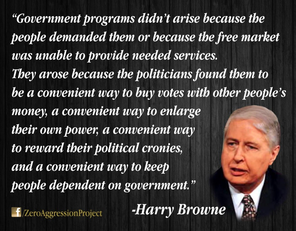 how-government-programs-arose-harry-browne